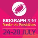 Siggraph 2016 - Anaheim CA